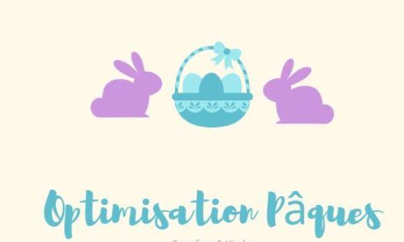 Optimisation : Pâques